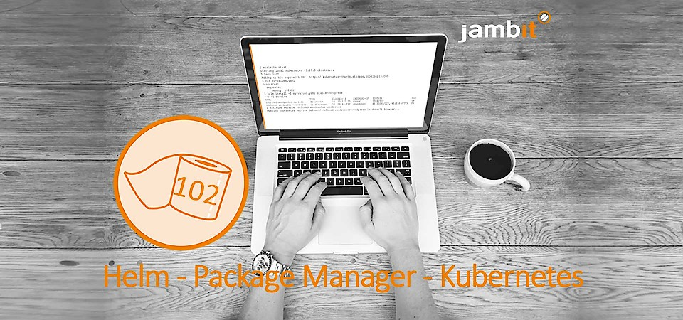 Toilet Paper #102: Helm - The package manager for Kubernetes